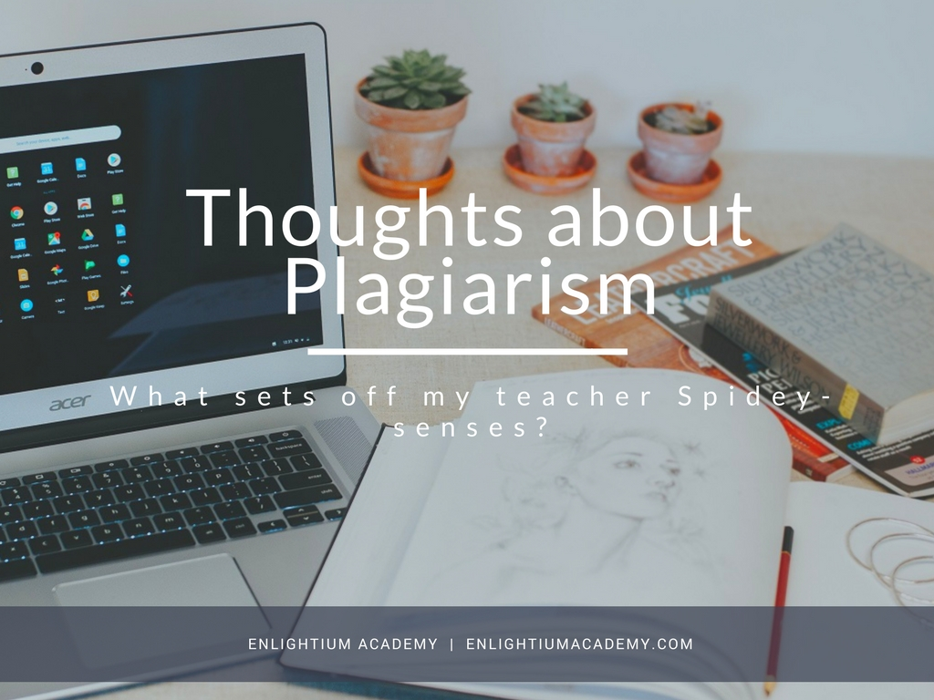 Some Thoughts About Plagiarism Part 2 What Sets Off My Teacher Spidey Senses Instagram