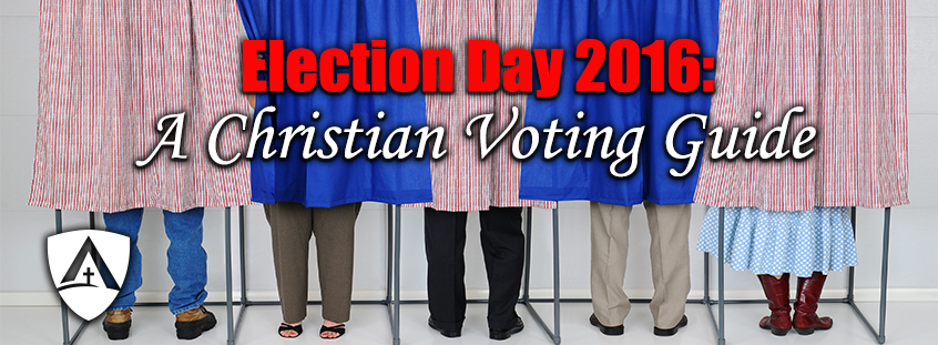 Election Day 2016: A Christian Voting Guide