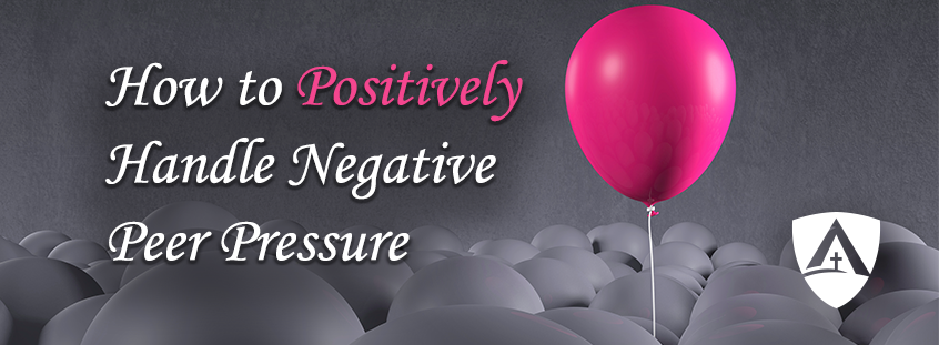 How to Positively Handle Negative Peer Pressure