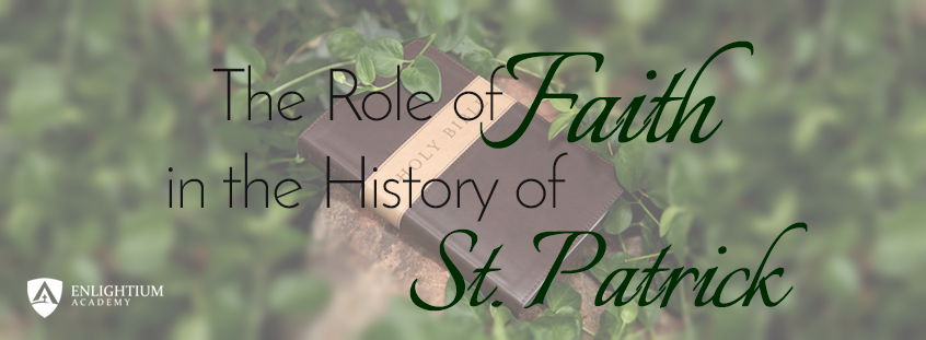 The Role of Faith in the History of St. Patrick