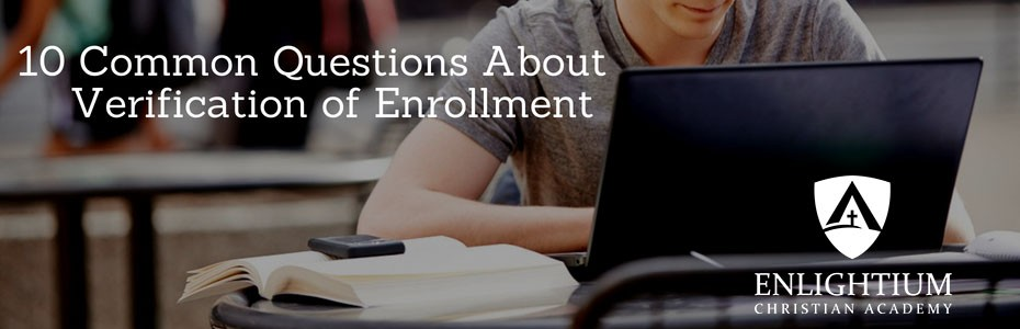 10 Common Questions About the Verification of Enrollment Form