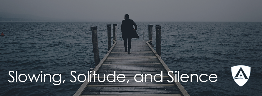 Growing in Grace: Slowing, Solitude, and Silence